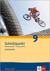 Schnittpunkt Mathematik - Ausgabe für Rheinland-Pfalz. Neubearbeitung. Arbeitsheft plus Lösungsheft Basisniveau 9. Schuljahr -