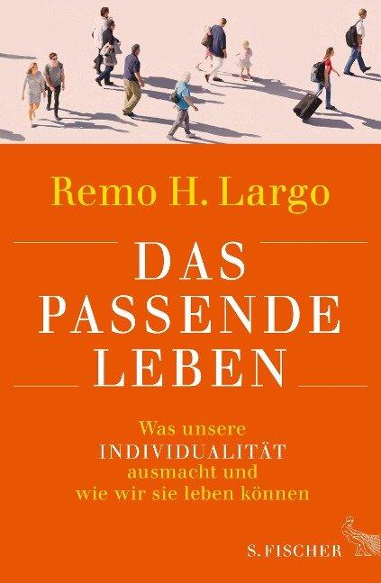 Das passende Leben - Remo H. Largo