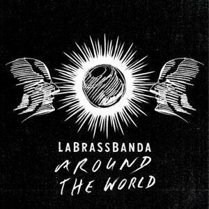 Around the World - La Brass Banda