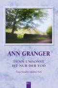 Denn umsonst ist nur der Tod - Ann Granger