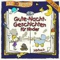 Die 30 besten Gute-Nacht-Geschichten für Kinder -