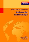 Methoden der Standortanalyse - Matthias Ottmann, Stephan Lifka