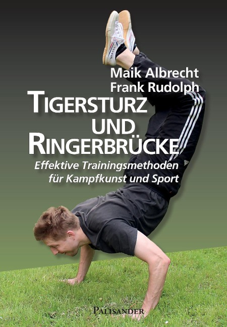 Tigersturz und Ringerbrücke - Frank Rudolph, Maik Albrecht
