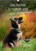 Deutscher Schäferhund - unser bester Freund (Wandkalender 2018 DIN A3 hoch) Dieser erfolgreiche Kalender wurde dieses Jahr mit gleichen Bildern und aktualisiertem Kalendarium wiederveröffentlicht. - Petra Schiller