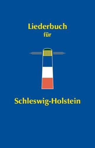 Liederbuch für Schleswig-Holstein -