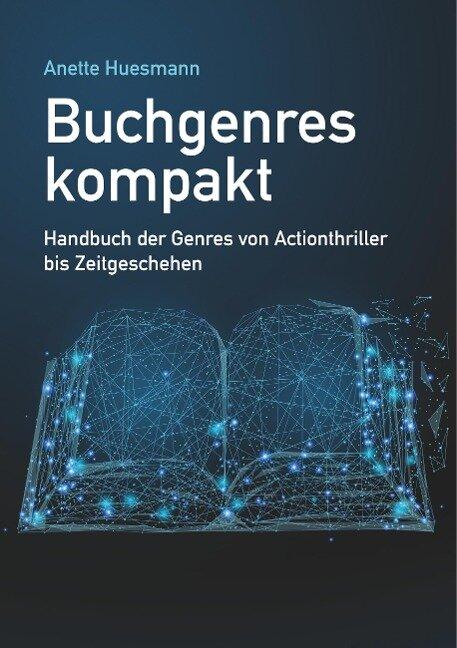 Buchgenres kompakt - Anette Huesmann
