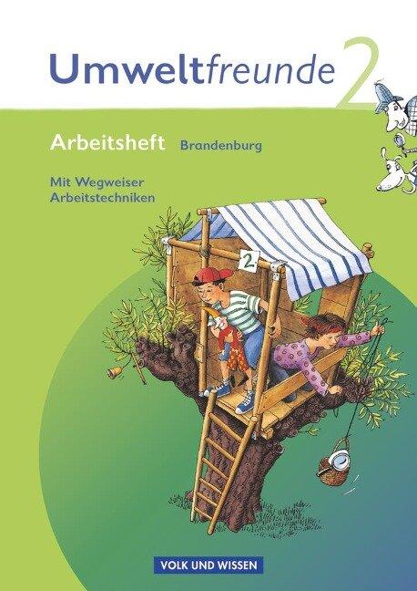 Umweltfreunde 2. Schuljahr. Arbeitsheft mit Einleger. Brandenburg. Neubearbeitung 2009 - Kathrin Jäger, Inge Koch, Hilde Köster, Rolf Leimbach, Gerhild Schenk