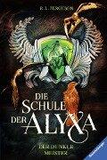 Die Schule der Alyxa, Band 1: Der dunkle Meister - R. L. Ferguson