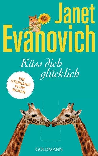 Küss dich glücklich - Janet Evanovich