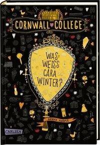 Cornwall College 3: Was weiß Cara Winter? - Annika Harper