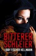 Bitterer Schleier - Libby Fischer Hellmann