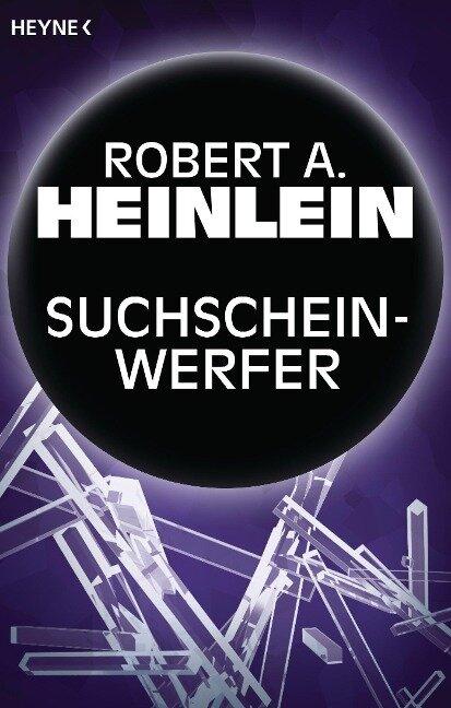 Suchscheinwerfer - Robert A. Heinlein