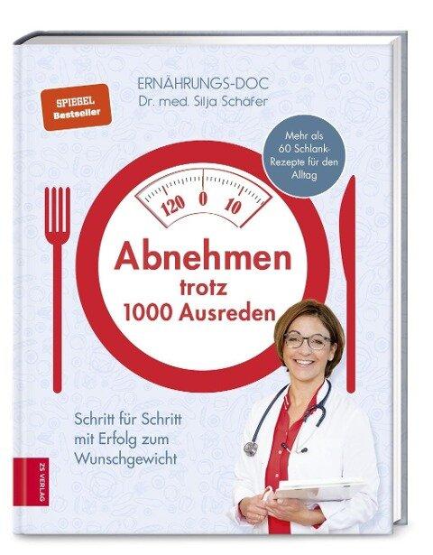 Abnehmen trotz 1000 Ausreden - Silja Schäfer