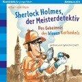 Sherlock Holmes, der Meisterdetektiv. Das Geheimnis des blauen Karfunkels - Arthur Conan Doyle, Oliver Pautsch