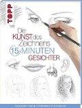 Die Kunst des Zeichnens 15 Minuten - Gesichter -
