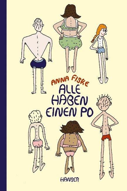 Alle haben einen Po - Anna Fiske