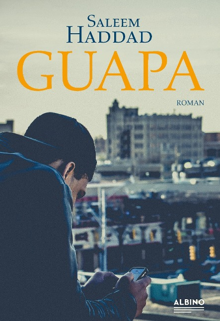 Guapa - Saleem Haddad