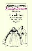 Shakespeares Königsdramen - Urs Widmer