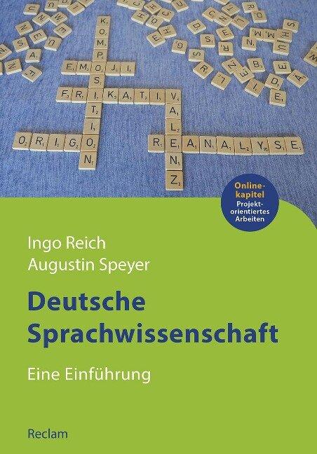 Deutsche Sprachwissenschaft - Augustin Speyer, Ingo Reich