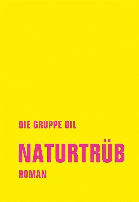 Naturtrüb - Christian Reverend Dabeler, Timur Mosch Cirak, Gereon Klug, Maurice Summen