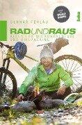 Rad und Raus - Gunnar Fehlau