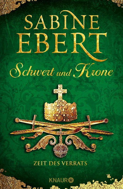 Schwert und Krone - Zeit des Verrats - Sabine Ebert