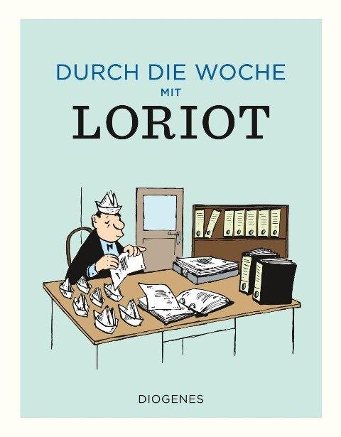 Durch die Woche mit Loriot - Loriot