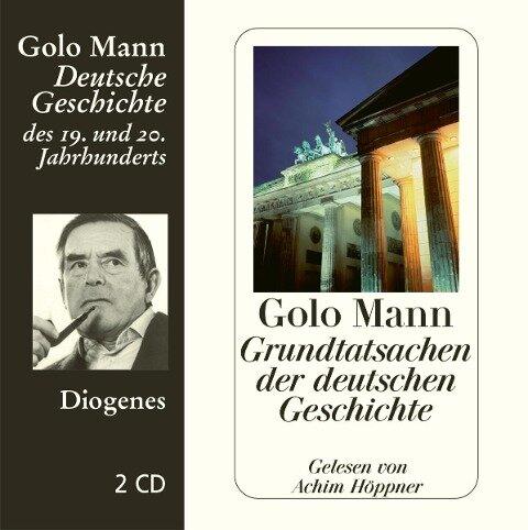 Grundtatsachen der deutschen Geschichte - Golo Mann