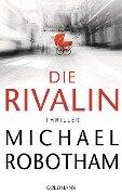 Die Rivalin - Michael Robotham