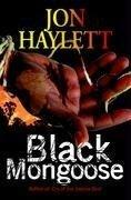 Black Mongoose - Jon Haylett