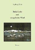 Baikal-Liebe und mongolischer Wind - Ingeborg Christ