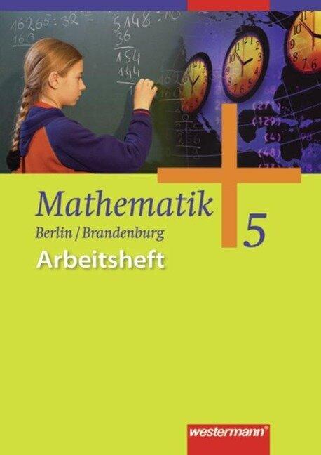 Mathematik 5. Arbeitsheft. Neu. Berlin, Brandenburg -