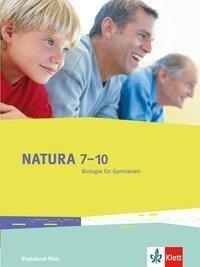 Natura 7-10. Biologie für Gymnasien. Ausgabe für Rheinland-Pfalz. Schülerbuch 7.-10. Schuljahr -