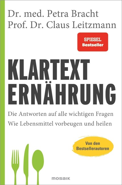 Klartext Ernährung - Petra Bracht, Claus Leitzmann