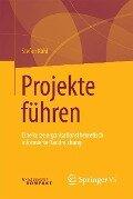 Projekte führen - Stefan Kühl