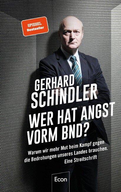 Wer hat Angst vorm BND? - Gerhard Schindler