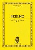 L'Enfance du Christ - Hector Berlioz