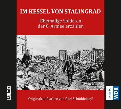 Im Kessel von Stalingrad - Carl Schüddekopf