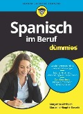 Spanisch im Beruf für Dummies - Margarita Görrissen, Marianne Häuptle-Barceló