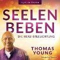 SEELENBEBEN - Die Herzerleuchtung - Thomas Young