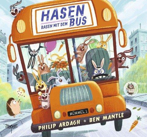 Hasen rasen mit dem Bus - Philip Ardagh