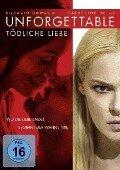 Unforgettable - Tödliche Liebe - Christina Hodson, David Leslie Johnson, Toby Chu