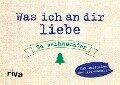 Was ich an dir liebe - Zu Weihnachten - Alexandra Reinwarth