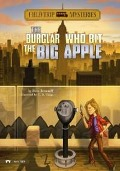 Burglar Who Bit the Big Apple - Steve Brezenoff