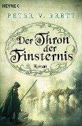 Der Thron der Finsternis - Peter V. Brett
