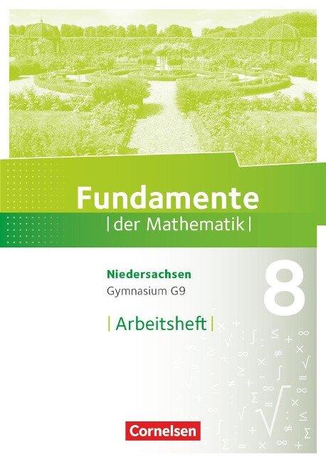 Fundamente der Mathematik 8. Schuljahr. Arbeitsheft mit Lösungen. Gymnasium Niedersachsen -