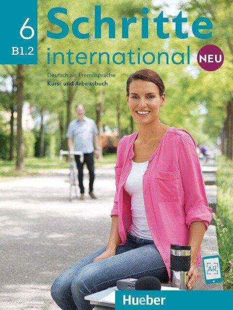 Schritte international Neu 6. Kursbuch+Arbeitsbuch+CD zum Arbeitsbuch - Silke Hilpert, Susanne Kalender, Isabel Krämer-Kienle, Marion Kerner, Angela Pude