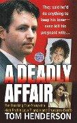 Deadly Affair - Tom Henderson, T. Henderson
