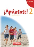 ¡Apúntate! - Ausgabe 2008 - Band 2 - Schülerbuch -