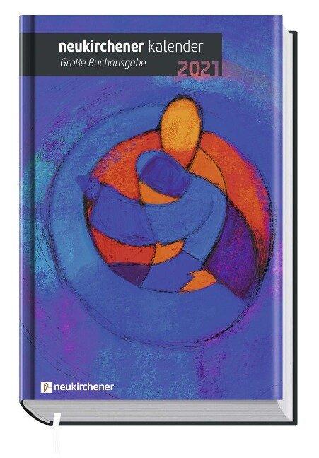 Neukirchener Kalender 2021 - Große Buchausgabe -